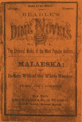 The first dime novel (steammanofthewest) Tags: dimenovel 1860 beadles malaeska indian native romance western