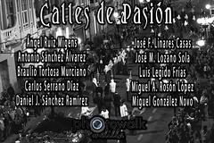 "CALLES DE PASIN - EXPOSICIN FOTOGRFICA SEMANA SANTA MELILLA 2015 ""CALLES DE PASIN"" (Photowalk Melilla - Asociacin Fotogrfica) Tags: santa photowalk semana melilla asociacin exposicin 2015 fotogrfica callesdepasin"