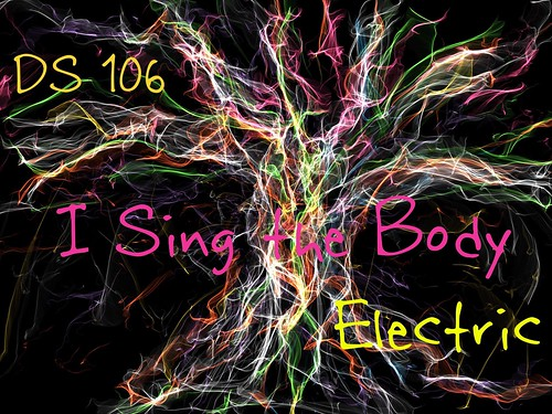 """I Sing the Body Electric! • <a style=""""font-size:0.8em;"""" href=""""http://www.flickr.com/photos/55284268@N05/16262554991/"""" target=""""_blank"""">View on Flickr</a>"""