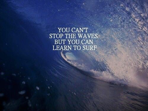 Some inspiration today! #quote  #sea #surf #wave