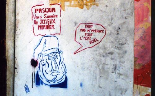 Graffiti anachronique - Pasqua vous souhaite un joyeux merdier 1995