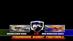 Thursday Night Football Woodlawn High School vs Blue Mountain State Mountain Goats Backbreaker Football League (mrhighlight84) Tags: bms backbreaker football league bfl nfl cfl afl xfl draft season 2 tonynathan highschool backbreakerfootballleague bluemountainstatemountaingoats thadcastle craigshilo bmsmountaingoats thursdaynightfootball backbreakerleague