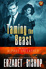 Taming the Beast (CoverReveals) Tags: paranormal pnr bbw rubenesque magic shifters werewolves romance