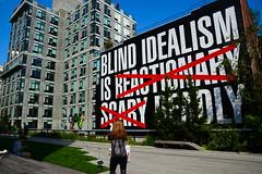 MircK - Blind idealism (imNOTaPh) Tags: idealism mirck newyork manhattan nikon d3100 street streetphotography travel travelphotography highline highlinenewyork graffiti streetart streetartlover nyc