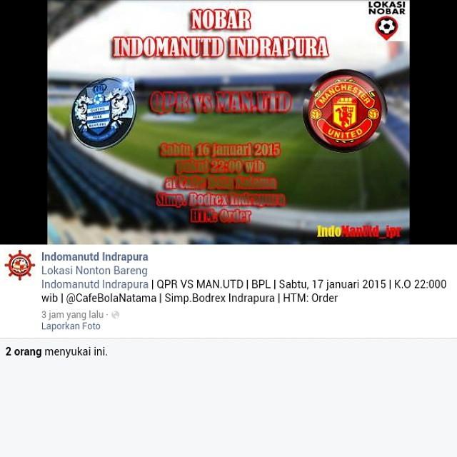 Lokasi Nobar: Rekomendasi Lokasi Nobar Indrapura Sumut | @IndoManUtd_ipr | QPR vs Man.Utd | BPl | sabtu,17 januari K.O 22:00 wib |Cafe Bola Natama | Simp.Bodrex Indrapura | Htm: order