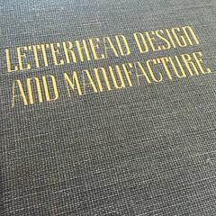 Letterhead Design and Manufacture (Depression Press) Tags: typography graphicdesign 1938 bookcover lettering letterhead vintagebook goldlettering letterheaddesign giltlettering designhistory depressionpress thefrederickscompany frederickscheff letterheaddesignandmanufacture