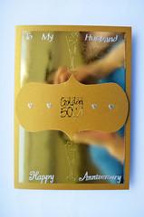 Latest Handmade Cards. (capstick13) Tags: 50thgoldenweddinganniversarycard handmade gold special striking mirrorcard design handcrafted specialsomeone husband wife