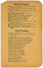 Whip and Fan Flirtations (Alan Mays) Tags: ephemera flirtationcards flirtationlists flirtations flirtation cards lists paper printed whipflirtations whips buggywhips fanflirtations fans handheldfans flirting flirts love romance romantic courtship courting acquaintances acquainted men women codes signals rules gestures noveltycards ghostcards antique old vintage typefaces type typography fonts