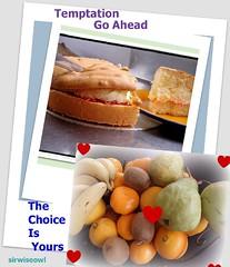 Temptation! (sirwiseowl) Tags: temptation food risist taste fruit cakes choice forbidden heart yield sick longing
