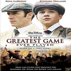 The Greatest Game Ever Played - เกมยิ่งใหญ่...ชัยชนะเหนือความฝัน