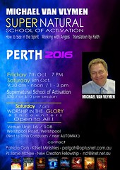 PERTH OCT FLYER (mvanvlymen) Tags: michael van vlymen perth australia supernatural prophetic conference 2016 howtoseeinthespirit howtoseejesus elijah list sid roth its
