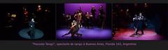 """""""Ils"""" dansent, oui, et comment!! Avec """"cette pensée triste qui se danse"""". avec la puissance du rythme africain, le déterminisme du flamenco, la rigueur codée des danses de salon. Et ce savant mélange en fait la danse la plus sensuelle qui soit. (Barbara DALMAZZO-TEMPEL) Tags: argentine buenosaires tango spectacle piazzolatango"""