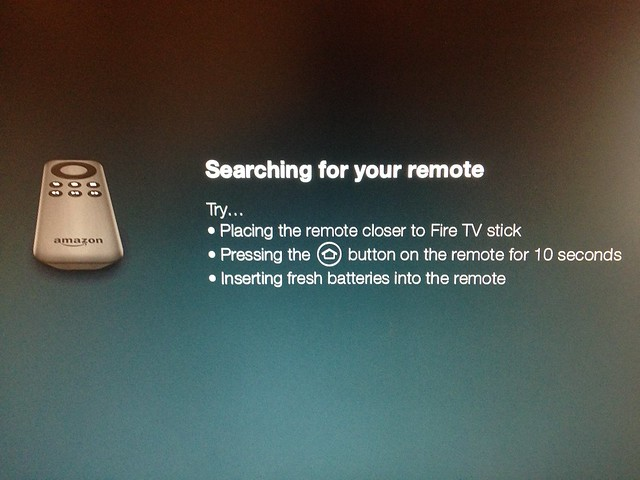 Amazon fireTV stick:,Searching for remote.