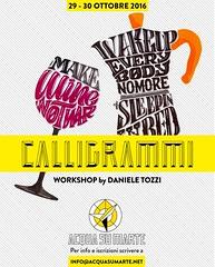 "WORKSHOP CALLIGRAMMI MILANO (Daniele ""Pepsy"" Tozzi) Tags: workshop calligrammi milano lettering handlettering handmadefont typeverything typedesign"
