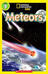 Meteors (Vernon Barford School Library) Tags: new school 3 kids reading book three kid high reader library libraries reads books super read paperback national cover junior third covers bookcover pick middle society vernon quick recent 3rd geographic picks meteor qr bookcovers nonfiction paperbacks meteorite nationalgeographic meteors meteorites readers readingmaterial barford softcover nationalgeographicsociety quickreads quickread readingmaterials vernonbarford nationalgeographickids softcovers melissastewart superquickpicks superquickpick 9780545854788