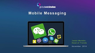 GlobalWebIndex Research on Mobile Messaging