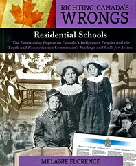 Residential Schools:  the Devastating Impact on Canada's Indigenous Peoples and the Truth and Reconciliation Commission's Findings and Calls for Action (Vernon Barford School Library) Tags: 9781459408661 melanieflorence melanie florence offreservationboardingschools boardingschools residentialschools canada canadian fnmi firstnations nativepeople nativepeoples native aboriginal truthcommission governmentrelations government nativestudents students children vernon barford library libraries new recent book books read reading reads junior high middle school nonfiction hardcover hard cover hardcovers covers bookcover bookcovers rightingcanadaswrongs ethinicrelations mtis inuit