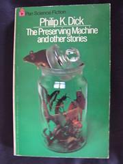 The Preserving Machine and other stories (cyclingshepherd) Tags: fiction insect mouse book dick machine insects science paperback cover jar novel sciencefiction pan stories philip philipkdick preserving softback fico cientfica s100fs cyclingshepherd