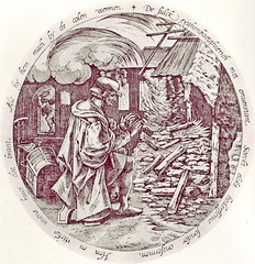 He does not care whose house is burning  as long as he can warm himself at the fire. (petrus.agricola) Tags: twelve proverbs flemish dutch after pieter bruegel elder etching probably hieronymus wierix jeronymus