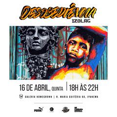 """Exposio """"Desobedincia"""" (izolag) Tags: riodejaneiro graffiti arte ipanema galeriadearte desobediencia izolag"""