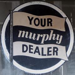 YOUR murphy DEALER (Leo Reynolds) Tags: xleol30x squaredcircle sqset113 sign panasonic lumix fz200 xx2015xx sqset