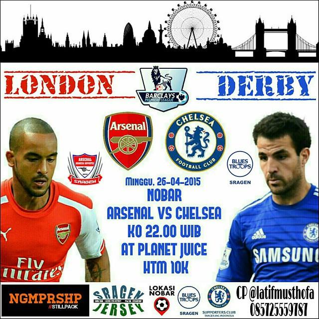 Lokasi Nobar: #LN [Nobar] @bluestroopssra #Sragen | #Arsenal vs #Chelsea | 26/04/15 | 22:00 WIB | Planet Juice | CP @latifmusthofa 085725559787
