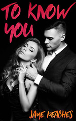 To Know You (CoverReveals) Tags: erotic contemporary romance suspense spanking bdsm billionaire