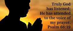 Psalm 66:19 (joshtinpowers) Tags: bible psalms scripture