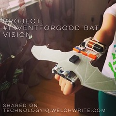 Project: #InventforGood Bat Vision - Shared on TechnologyIQ.welchwrite.com #technology #arduino #littlebits #electronics #kids #project (dewelch) Tags: ifttt instagram project inventforgood bat vision shared technologyiqwelchwritecom technology arduino littlebits electronics kids