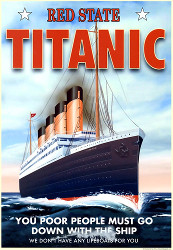 Red State Titanic: No Lifeboats for You!