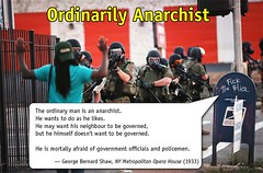 We're All Anarchists (KAZVorpal) Tags: bernard liberty freedom george riot state authority stlouis police gear masks armor politicians government guns anarchism saintlouis met anarchist pointing shaw protests sayings brutality ferguson policestate laws quotation quotations officials dontshoot govern secretpolice authoritarian militarization authoritarianism statist famoussayings