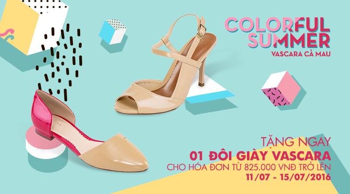 Vascara Cà Mau - Colorful Summer - Tặng 1 đôi giày cho hóa đơn từ 825,000Đ