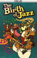 The Birth of Jazz (Vernon Barford School Library) Tags: new school fiction music history musicians reading katrina book high graphic library libraries reads jazz books read paperback hurricanekatrina cover junior timeline novel covers graphicnovel bookcover middle vernon biography recent bookcovers hurricanes paperbacks graphicnovels novels fictional louisarmstrong readers barford softcover biographies readingmaterials jellyrollmorton buddybolden vernonbarford softcovers richardforgues christophersweeney 9781554482511