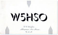 Radio Ham Card W5HSO (pepandtim) Tags: postcard old early nostalgia nostalgic amateur radio g6qs roberts moor view belmont grove rawdon leeds yorkshire great britain uk england ham card w5hso albuquerque 10081939 trumbull avenue new mexico usa douglass 1939
