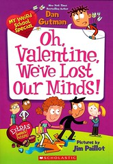 Oh, Valentine, We've Lost Our Minds! (Vernon Barford School Library) Tags: new school fiction france french reading book weird high funny humorous library libraries humor reads books super humour valentine read paperback teacher cover junior valentines novel covers bookcover schools february pick teachers middle foreign vernon quick recent exchangestudent picks qr valentinesday bookcovers paperbacks exchangestudents novels fictional barford foreignstudents softcover foreignexchange foreignstudent quickreads quickread vernonbarford softcovers studentexchangeprogram superquickpicks superquickpick myweirdschool 9780545839372