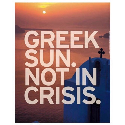 Never in crisis! #greece #summer #campaign #nocrisis #sun