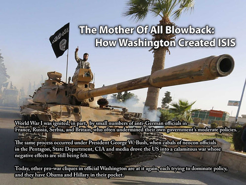 The Mother of All Blowback: How Washington Created ISIS