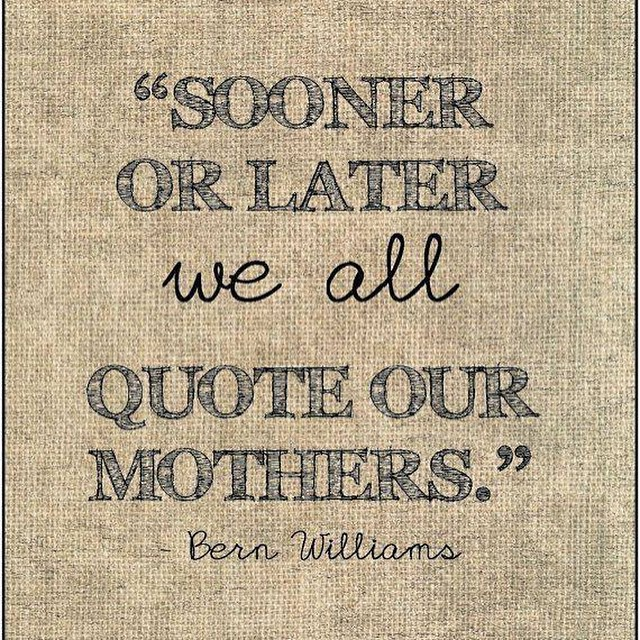 Its true. Happens to me all the time. Happy Mothers Day to all of the mamas out there. #MothersDay #mom #mama #motivationalquotes #inspirationalquotes #lifequotes #lovequotes #quoteoftheday #wordsofwisdom #quotes #DailyBrainVitamin   Your Daily Brain Vi