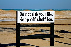 Do Not Risk Your Life.  Keep Off Shelf Ice. Indiana Dunes National Lakeshore - Chesterton - Porter County - Indiana (Meridith112) Tags: statepark park shadow lake ice sign sand nikon shadows indiana lakemichigan shade nationalparkservice chesterton indianadunes indianadunesstatepark 2015 portercounty nikon2485 shelfice nikond7000 keepoffshelfice donotriskyourlife