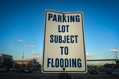 (250/366) Parking Lot Subject to Flooding (CarusoPhoto) Tags: iphone 6 plus john caruso carusophoto phot day project 365 366 sign parking lot funny odd strange banal mundane everyday ordinary flood