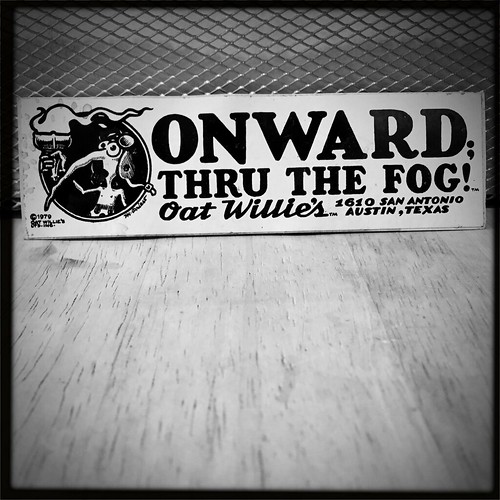 Onward Thru The Fog! Oat Willie's