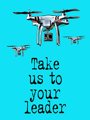 Take us to your leader by #FFTW (tim constable) Tags: blue sky streetart robot stencil surveillance alien cyan machine banksy style cctv humour aerial helicopter leader remote coverage funnypics filming invasion aerialphotography swarm takeover waroftheworlds request drone flyingmachine fftw gopro timconstable artificiallifeform