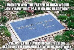 I Wonder Why The Father of NASA (ipressthis) Tags: sun moon plane truth flat god earth space headstone von nasa yang dome reality bible 1912 braun curve yinyang yin 1977 universe 191 hoax psalm curvature flatearth wernher nocurve