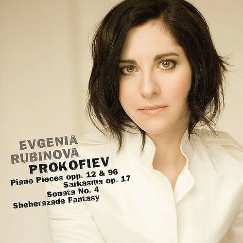 Prokofiev Piano Pieces Op. 12 And 96 Sarkasms Op. 17 Sonata No. 4 And Sheherazade Fantasy Evgenia Rubinova Cavi-music