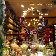 Have a nice weekend! (frenziM) Tags: brussels belgium sweets greeting confiserie