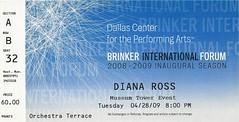 April 28, 2009, Diana Ross, Brinker International Forum, Inaugural Season, Dallas Center for Performing Arts, Dallas, Texas - Ticket Stub (Joe Merchant) Tags: season for dallas ross texas forum performing arts ticket center international diana april 28 2009 stub inaugural brinker