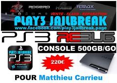 Matthieu Carrieu (play3jailbreak) Tags: play3 jailbreak achat acheter commander ps3 slim 500gb dex rebug 475 manette matthieu carrieuenvoi france mondial relay