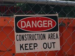 KEEP OUT.. (mark owens2009) Tags: danger constructionarea keepout