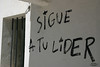 Sigue a tu lider (Raúl Casares) Tags: libertad graffiti freedom tu sigue extremadura caceres lider piornal