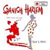 1 - King, Ben E - Spanish Harlem - D - 1960
